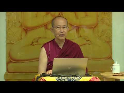 Understanding Dependent Origination (Session 3 of 6) - Ven Tenzin Palzang - 20170624