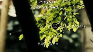 Megam karukuthu malai vara pakuthu tamil songs remix tamil whatsapp status video song
