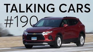 2019 Chevrolet Blazer; Cars That Broke Our Hearts | Talking Cars With Consumer Reports #190