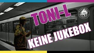 #ToniL - Keine Jukebox (prod. #FigubBrazlevič) - #360Records