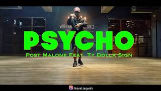 Post Malone Feat. Ty Dolla $ign - Psycho (Sebazti Cover) | Leonel Sequeira Choreography |