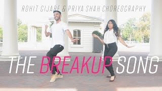 the breakup song   ae dil hai mushkil   rohit gijare priya shah choreography   dance