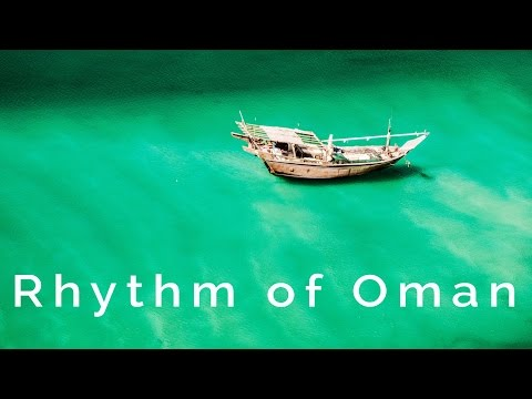 Rhythm of Oman: a Fuji X-T2 travel video