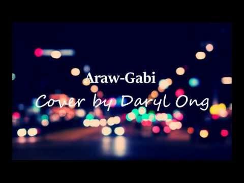 Araw Gabi - Cover by Daryl Ong Lyrics