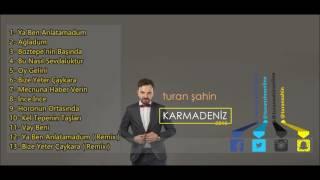 Turan ŞAHİN - Bu Nasil Sevdaluktur [Karmadeniz - 2016] Video