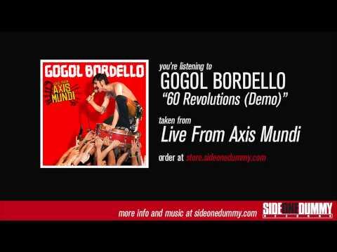 Gogol Bordello - 60 Revolutions (Demo)