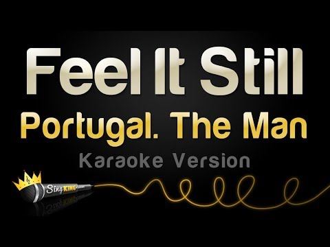 Portugal The Man  Feel It Still Karaoke Version