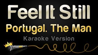 Portugal. The Man - Feel It Still (Karaoke Version)