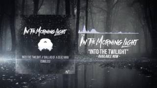 In The Morning Light - Into The Twilight (Ghost Killer Entertainment Outro Song #2)