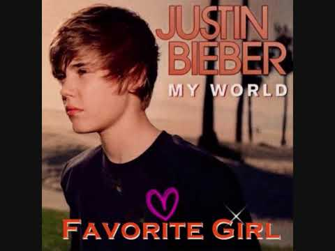 Favorite Girl - Justin Bieber OFFICIAL STUDIO VERSION (w. lyrics)