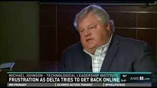 Technological Leadership Institute's Mike Johnson Discusses Delta Airlines Technology Failure