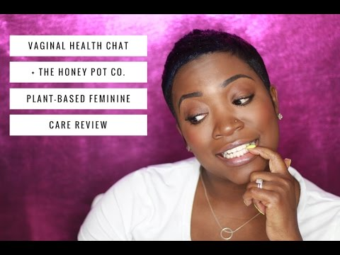 VAGINAL HEALTH CHAT + THE HONEY POT CO. PLANT-BASED FEMININE CARE REVIEW! | THEHAIRAZORTV