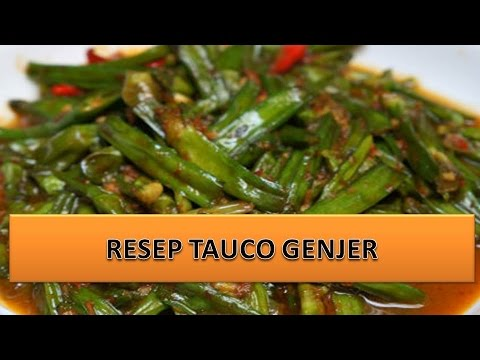 RESEP TAUCO GENJER