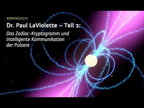 Intelligente Kommunikation der Pulsare - Astronom Dr. Paul LaViolette | ExoMagazin