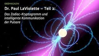 Intelligente Kommunikation der Pulsare - Astronom Dr. Paul LaViolette