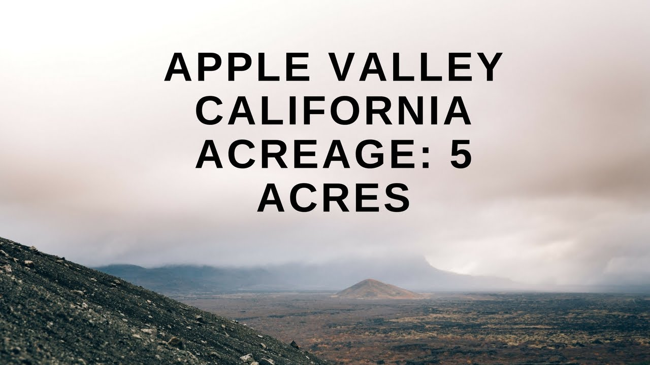 Are You Actually Pricing That Low!! Apple Valley California Acreage