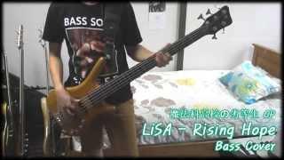 【魔法科高校の劣等生OP】LiSA -「Rising Hope」Bass Cover