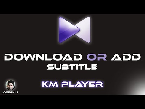 How To Download And Install Subtitles To KMPlayer Easily