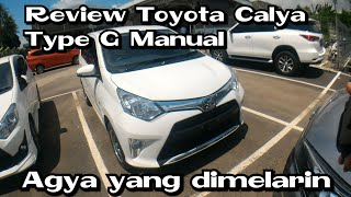 Review Toyota Calya Type G manual 5speed 2018 Indonesia