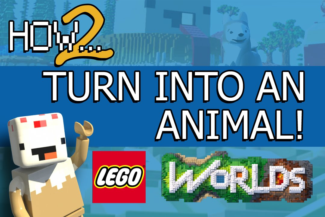 LEGO Worlds Guide: Turn Into an Animal (almost!) - YouTube