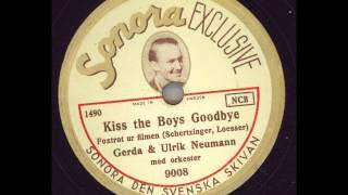 Gerda & Ulrik Neumann - Kiss the Boys goodbye