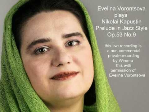 Nikolai Kapustin Prelude in Jazz Style op.53 no.9 Evelina Vorontsova