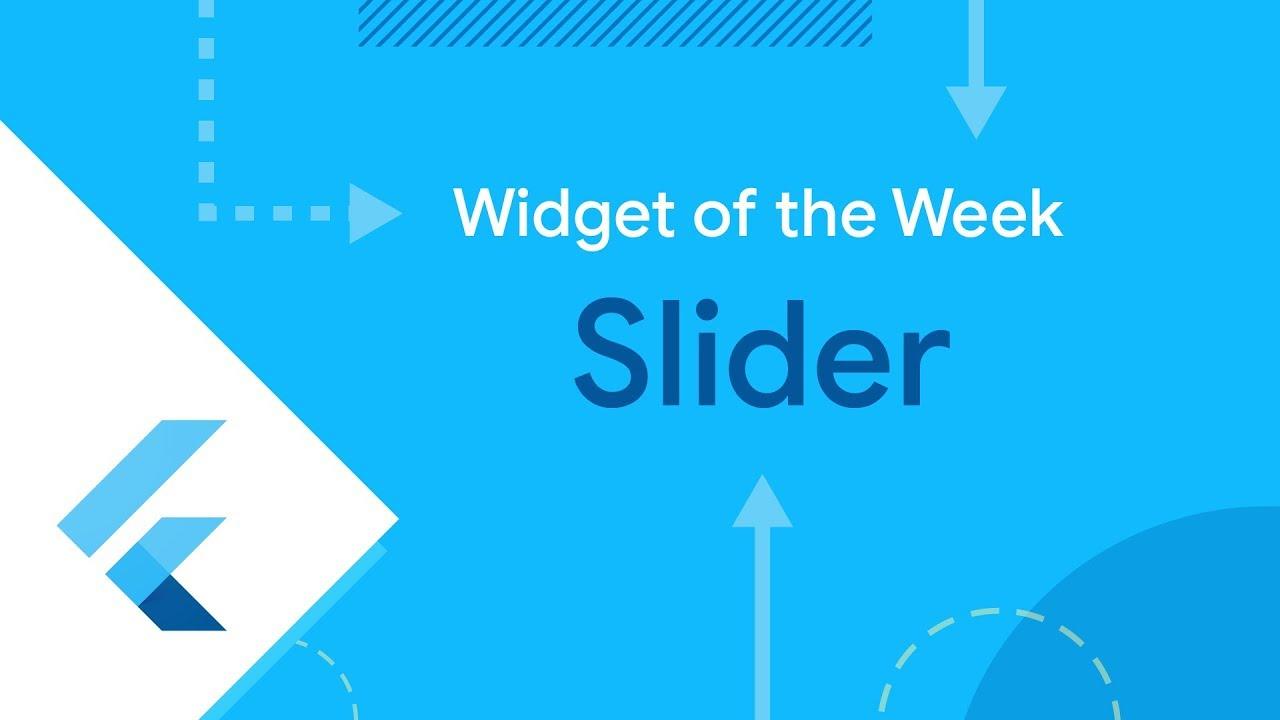 Slider, RangeSlider, and CupertinoSlider(Flutter Widget of the Week)