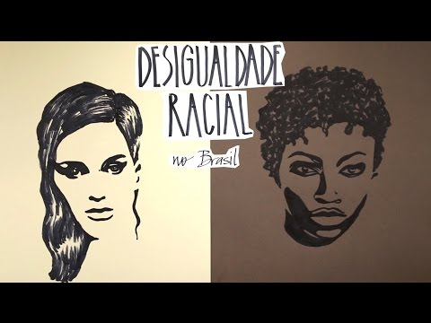 2 minutos para entender - Desigualdade Racial no Brasil