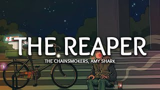 The Chainsmokers - The Reaper (Lyrics) ft. Amy Shark