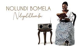 Nolundi - Ndiyalithemba (Audio)