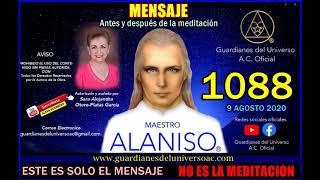 1088 MENSAJE ANTES Y DESPUES DE LA MEDITACION 9 DE AGOSTO 2020