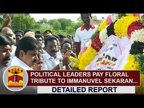 58th Death Anniversary of Immanuel Sekaran : AIADMK, DMK, VCK Leaders pay floral Tribute