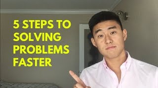 How to Solve Problems Faster
