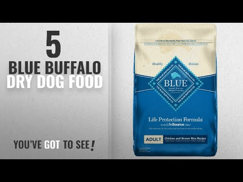 Top 5 Blue Buffalo Dry Dog Food [2018 Best Sellers]: BLUE Life Protection Formula Adult Chicken And