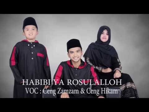 Sholawat Ceng Zamzam Terbaru Habibi Ya Rosulalloh