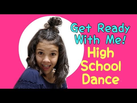 Get Ready with Me First High School Dance