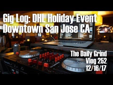 Gig Log: DHL Holiday Event - Downtown San Jose CA (Vlog 252)