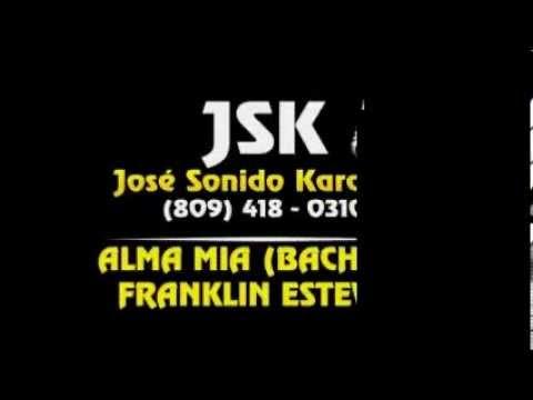 Franklin Estevez Alma Mia Karaoke