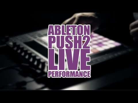 Ableton Push 2 | Live Ambient Performance
