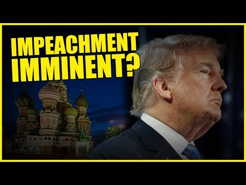 Is Impeachment Imminent For Donald Trump?