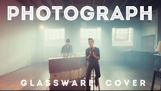 Photograph (Ed Sheeran) - Glassware Cover - Sam Tsui & KHS | Sam Tsui
