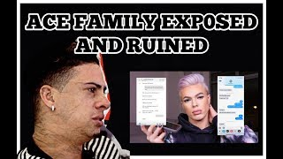 ACE FAMILY EXP0SED AND RUINED. SHOCKING.