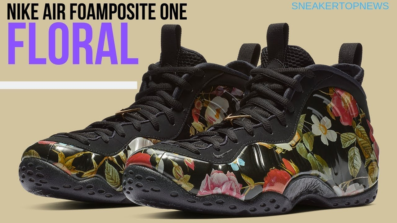 "c8dedc1fd01 Nike Air Foamposite One ""Floral"" Releases On Valentine s Day - YouTube"