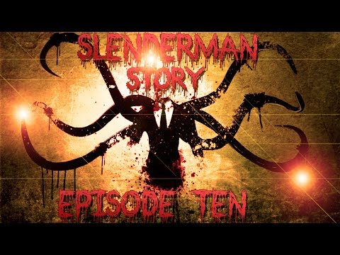 SlenderManStory 10   ВЕРНУЛИСЬ 2 Сезон Mrk0tA and HellKnight and Tellan
