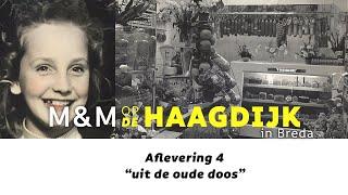 M&M op de Haagdijk - 4 - uit de oude doos
