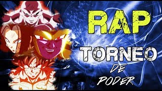 RAP DEL TORNEO DE PODER  2018 | DRAGON BALL SUPER | Doblecero