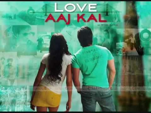 Main Kya Hoon Love Aaj Kal-Best- SonG+LyricS