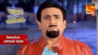 Jethalal Becomes A Detective To Help Bhide | Taarak Mehta Ka Ooltah Chashmah