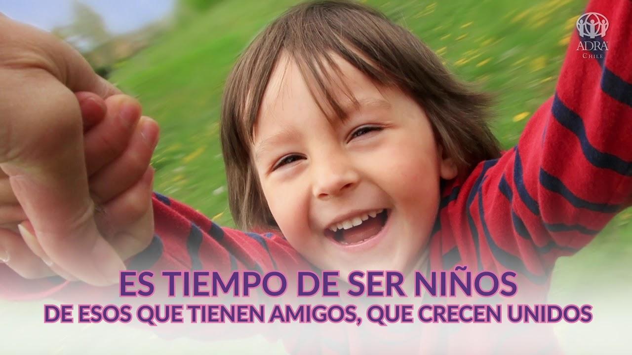 """""""Es Tiempo de Ser Niños""""  ADRA Niñez"""