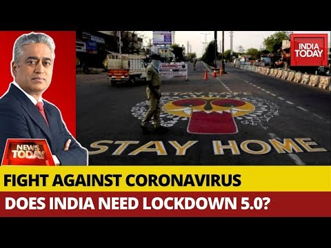 COVID-19: Does India Need Lockdown 5.0? | News Today With Rajdeep